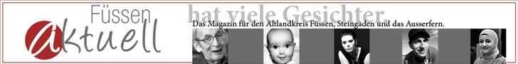 Füssen aktuell hat viele Gesichter. Das Magazin für Alle.